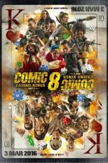 Nonton film Comic 8: Casino Kings Part 2 (2016) terbaru