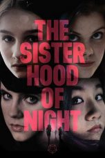 Nonton film The Sisterhood of Night (2015) terbaru