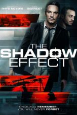 Nonton film The Shadow Effect (2017) terbaru