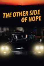 Nonton film The Other Side of Hope (2017) terbaru