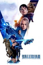 Nonton film Valerian and the City of a Thousand Planets (2017) terbaru