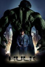 Nonton film The Incredible Hulk (2008) terbaru