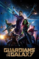 Nonton film Guardians of the Galaxy (2014) terbaru