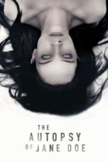 Nonton film The Autopsy of Jane Doe (2016) terbaru