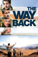 Nonton film The Way Back (2010) terbaru