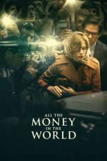Nonton film All the Money in the World (2017) terbaru