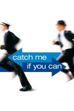 Nonton film Catch Me If You Can (2002) terbaru