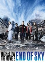 Nonton film High & Low The Movie 2: End of Sky (2017) terbaru