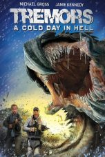Nonton film Tremors: A Cold Day in Hell (2018) terbaru