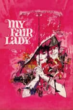 Nonton film My Fair Lady (1964) REMASTERED terbaru