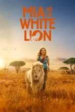 Nonton film Mia and the White Lion (2018) terbaru