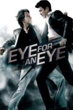 Nonton film Eye For An Eye (2008) terbaru