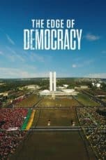 Nonton film The Edge of Democracy (2019) terbaru