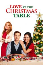 Nonton film Love at the Christmas Table (2012) terbaru