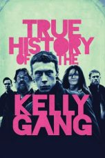 Nonton film True History of the Kelly Gang (2020) terbaru