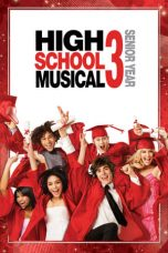 Nonton film High School Musical 3: Senior Year (2008) EXTENDED terbaru