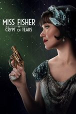 Nonton film Miss Fisher and the Crypt of Tears (2020) terbaru