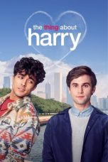 Nonton film The Thing About Harry (2020) terbaru