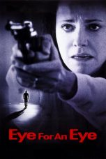Nonton film Eye for an Eye (1996) terbaru