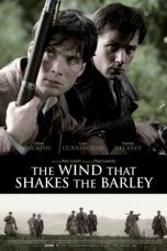 Nonton film The Wind That Shakes the Barley (2006) terbaru