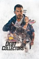 Nonton film Debt Collectors (The Debt Collector 2) (2020) terbaru