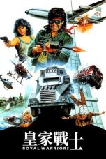 Nonton film Royal Warriors (In the Line of Duty) (1986) terbaru