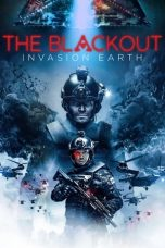 Nonton film The Blackout: Invasion Earth (2019) terbaru