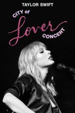 Nonton film Taylor Swift City of Lover Concert (2020) terbaru