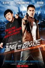 Nonton film Black & White: The Dawn of Assault (2012) terbaru