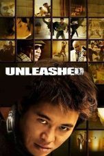 Nonton film Unleashed (2005) UNRATED terbaru