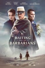 Nonton film Waiting for the Barbarians (2019) terbaru