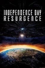 Nonton film Independence Day: Resurgence (ID Forever Part I) (2016) terbaru