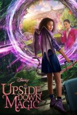 Nonton film Upside-Down Magic (2020) terbaru