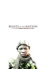 Nonton film Beasts of No Nation (2015) terbaru