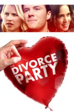 Nonton film The Divorce Party (2019) terbaru