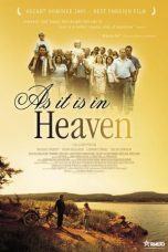 Nonton film As It Is in Heaven (2004) terbaru