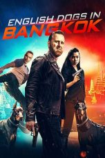 Nonton film English Dogs in Bangkok (2020) terbaru