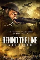 Nonton film Behind the Line: Escape to Dunkirk (2020) terbaru