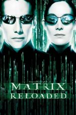 Nonton film The Matrix Reloaded (2003) REMASTERED terbaru