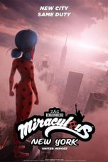 Nonton film Miraculous World: New York – United HeroeZ (2020) terbaru