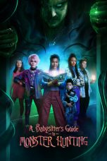 Nonton film A Babysitter's Guide to Monster Hunting (2020) terbaru
