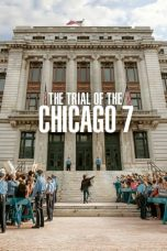 Nonton film The Trial of the Chicago 7 (2020) terbaru