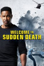 Nonton film Welcome to Sudden Death (2020) terbaru