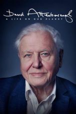 Nonton film David Attenborough: A Life on Our Planet (2020) terbaru