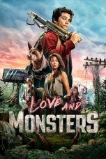 Nonton film Love and Monsters (Monster Problems) (2020) terbaru
