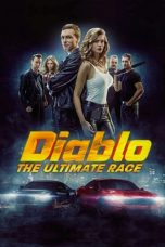 Nonton film Diablo: The Ultimate Race (Diablo: The race for everything) (2019) terbaru