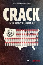 Nonton film Crack: Cocaine, Corruption & Conspiracy (2021) terbaru