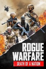 Nonton film Rogue Warfare: Death of a Nation (2020) terbaru