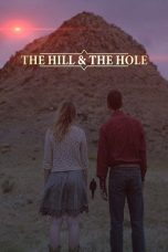 Nonton film The Hill and the Hole (2020) terbaru