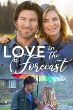 Nonton film Love in the Forecast (2020) terbaru